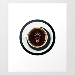 Coffee lights up my idea - I love Coffee Art Print