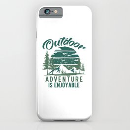 Outdoor Adventure Is Enjoyable Vintage gr iPhone Case