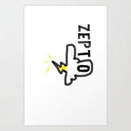 Zepto Art Print