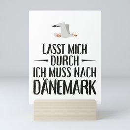 Lasst mich durch ich muss nach Dänemark Möwe Mini Art Print