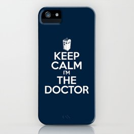 I'm The Doctor iPhone Case