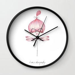 I am a dragonfly Wall Clock