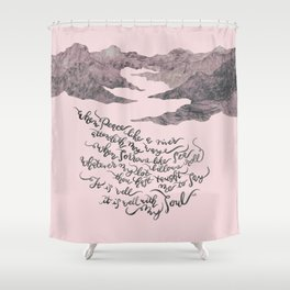 It Is Well With My Soul -pink&grey Shower Curtain