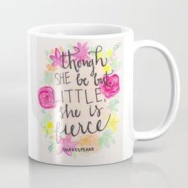 She is Little, Fierce, Shakespeare Coffee Mug