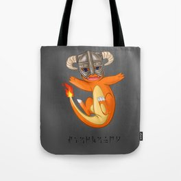 CHAR-MAN-DAAAAH!! Tote Bag