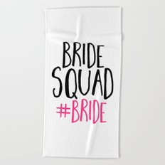 Bride Squad Bride Beach Towel