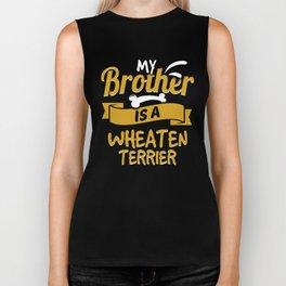 My Brother Is A Wheaten Terrier Biker Tank