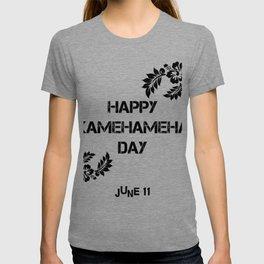 Happy Kamehameha Day June 11 T-shirt