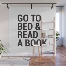 Go to bed and read a book Wall Mural