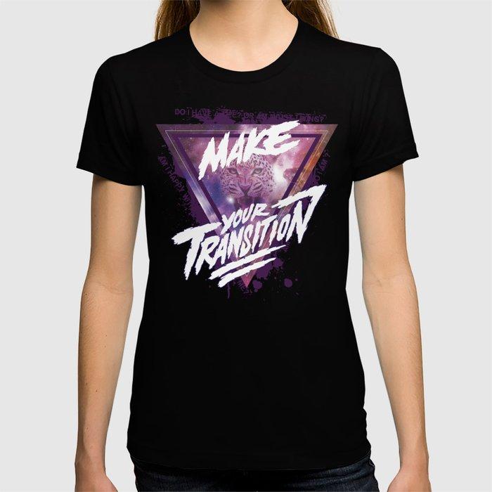 Make your transition (purple) T-shirt