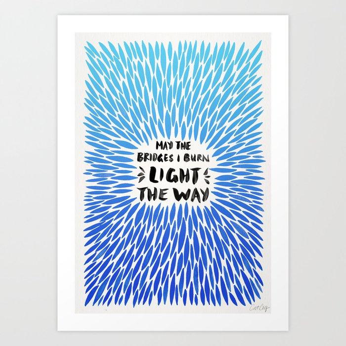 Bridges Burned – Blue Ombré Art Print