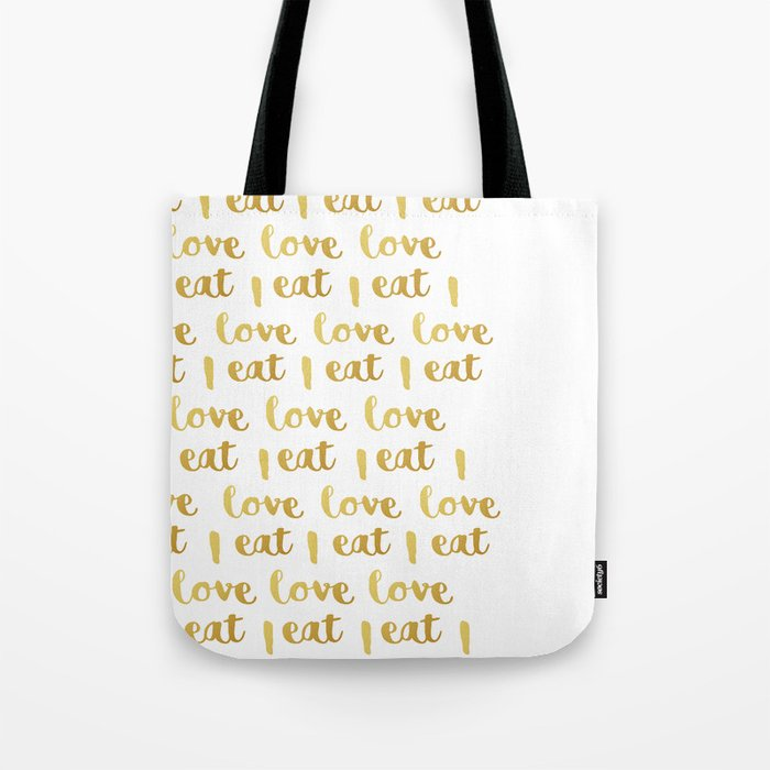 I love eat Golden Version pattern 2 Tote Bag