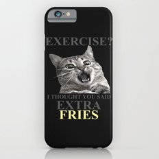 exercise what? iPhone 6s Slim Case