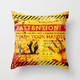 Prevent Zombie Outbreak: Wash your hands! Throw Pillow