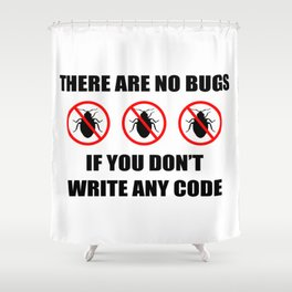 No bugs Shower Curtain