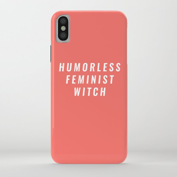 feminist humorless witch iphone case society6