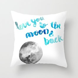 "SAPPHIRE ""LOVE YOU TO THE MOON AND BACK"" QUOTE + MOON Throw Pillow"
