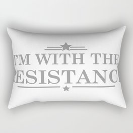I'm With The Resistance Rectangular Pillow