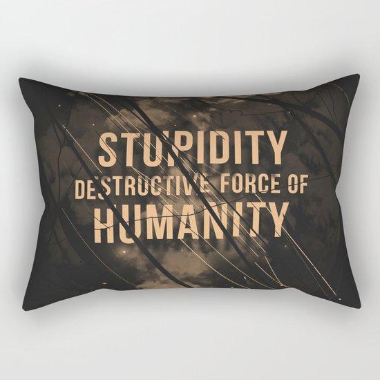Stupidity Rectangular Pillow