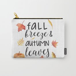 Fall breeze, autumn leaves Carry-All Pouch