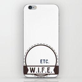 W.I.F.E. - wife, milf - WHITE iPhone Skin