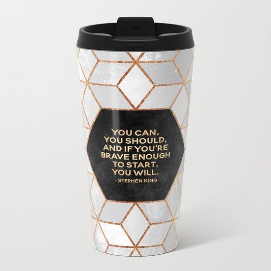 If you're brave enough / Design Milk Collab. Metal Travel Mug