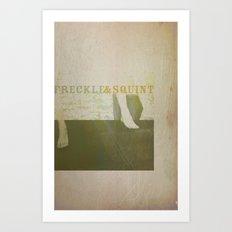 Freckle&Squint3 Art Print