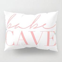 babe cave Pillow Sham