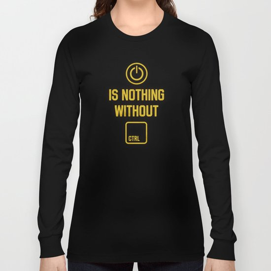 Power is nothing without Control Long Sleeve T-shirt