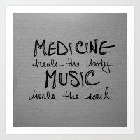 Music heals the soul Art Print