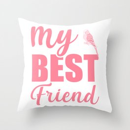 My Best Friend Is A Budgie pw Throw Pillow