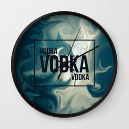 VODKA VODKA VODKA Wall Clock