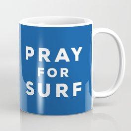 Pray For Surf Coffee Mug