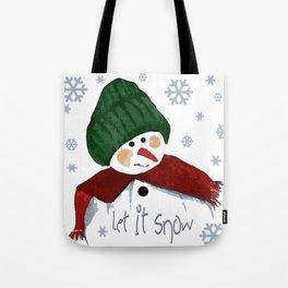 Let's build a snowman, let it snow Tote Bag