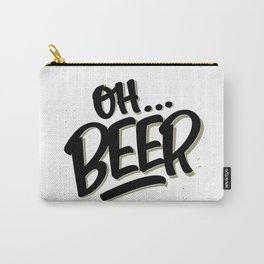 Oh... BEER Carry-All Pouch