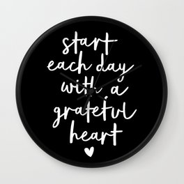 Start Each Day With a Grateful Heart black-white typography poster design modern wall art home decor Wall Clock