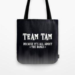 Team Tam Tote Bag