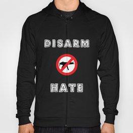 Disarm Hate - Gun Control Hoody