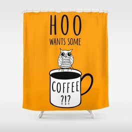 Coffee poster with owl Shower Curtain