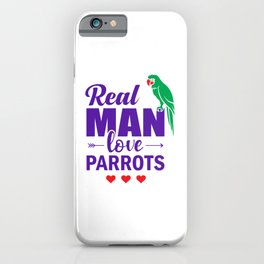 Real Man Love Parrots pu iPhone Case