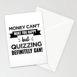 Quizzing makes you happy Funny Gift Stationery Cards