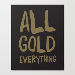 All gold! Canvas Print