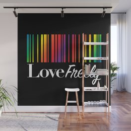 Love Freely Wall Mural