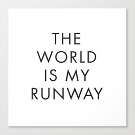 The World is my Runaway, Inspirational Quotes, Affiche Scandinave, Wall Art, Contemporary Print Canvas Print