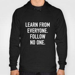Learn from Everyone Hoody