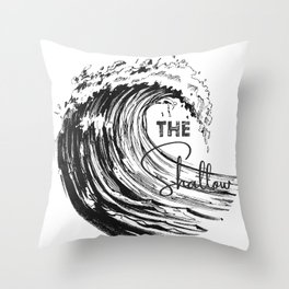 The Shallow Throw Pillow