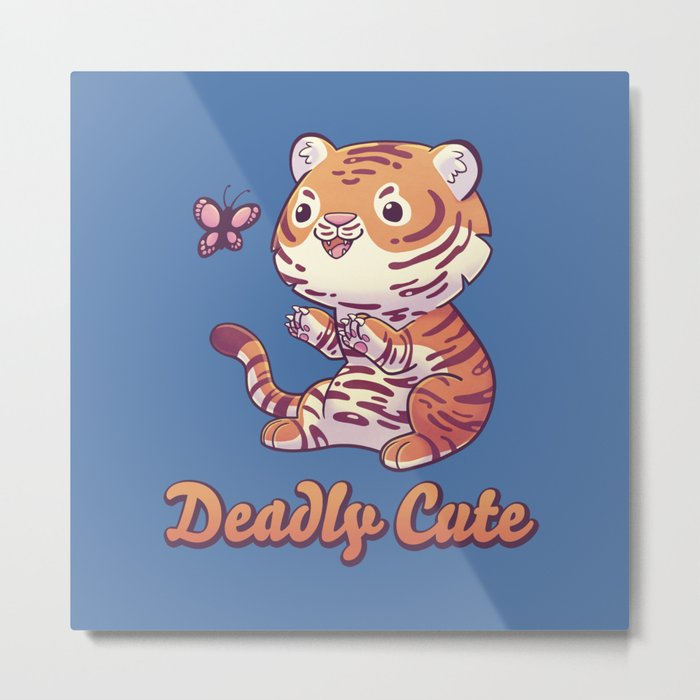 Deadly Cute Tiger Metal Print