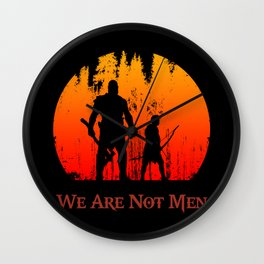 We Are Not Men Wall Clock