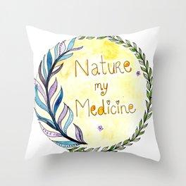 Nature, My Medicine Throw Pillow
