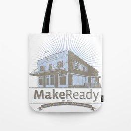 MakeReady 09 Redux Tote Bag